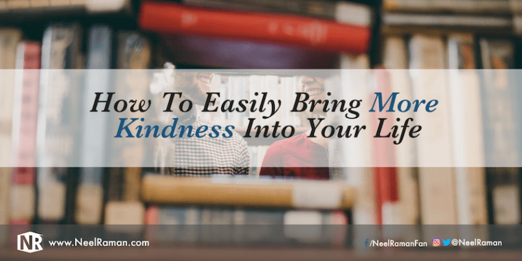 287-How-To-Easily-Bring-More-Kindness-Into-Your-Life