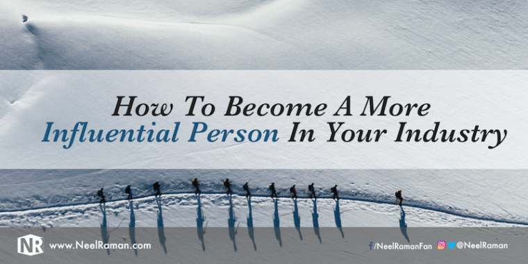 291-How-To-Become-A-More-Influential-Person-In-Your-Industry