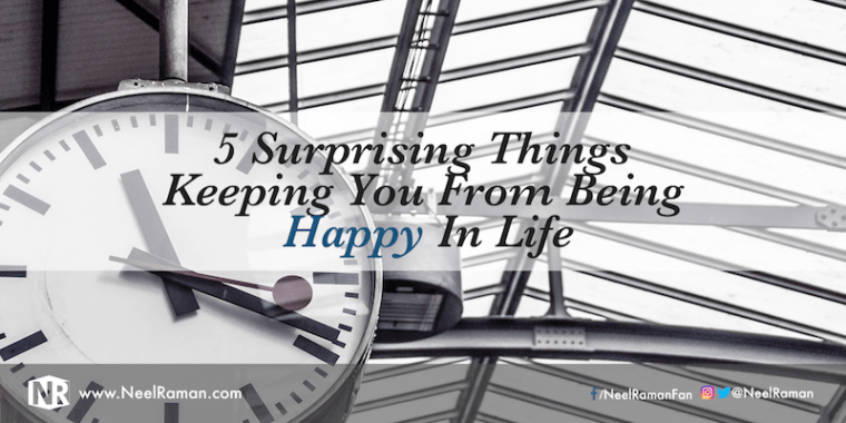 305-5-Surprising-Things-Keeping-You-From-Being-Happy-In-Life