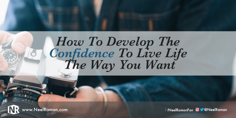 308-How-To-Develop-The-Confidence-To-Live-Life-The-Way-You-Want