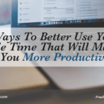 7 Ways To Better Use Your Idle Time That Will Make You More Productive