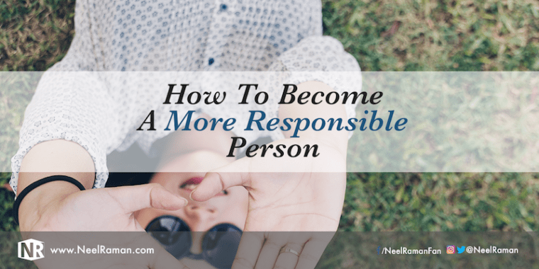 How to take more responsibility in life