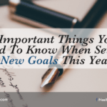 5 Important Things You Need To Know When Setting New Goals This Year