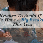 5 Mistakes to Avoid if You Want to Have a Big Breakthrough This Year