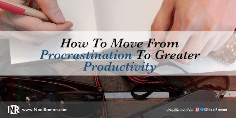 Ways to avoid procrastination in order to be more productive