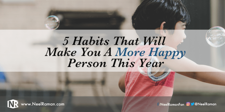 Habits that lead to more happiness