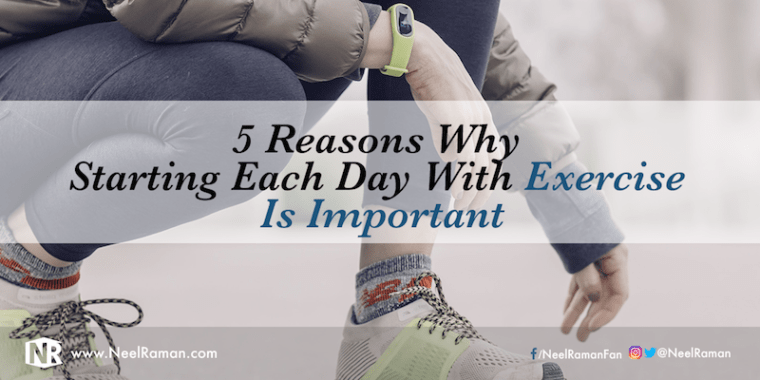 Why it is good to exercise in the morning