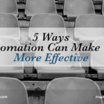 5 Ways Automation Can Make You More Effective