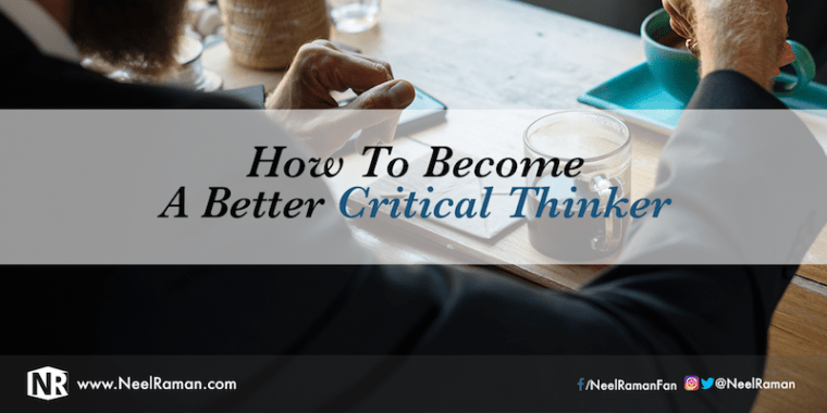 How to develop critical thinking skills