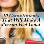 10 Compliments That Will Make a Person Feel Good