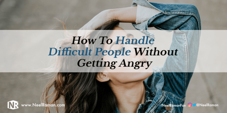 Smart ways to handle difficult people