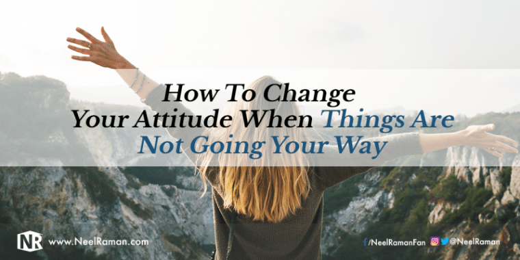Ways to change attitude in life