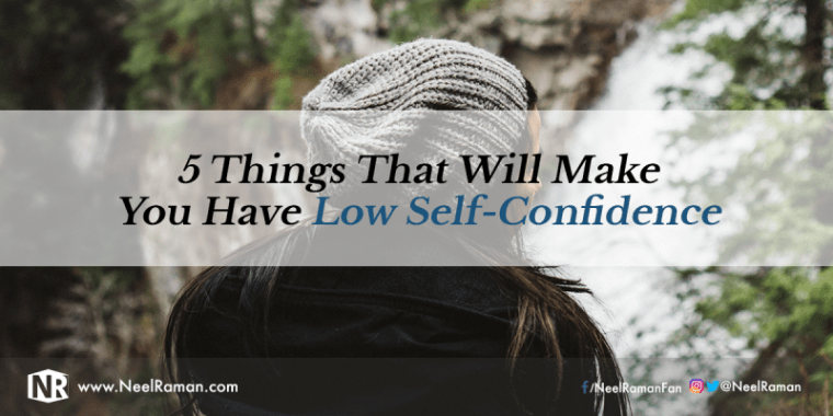 Characteristics of low self confidence