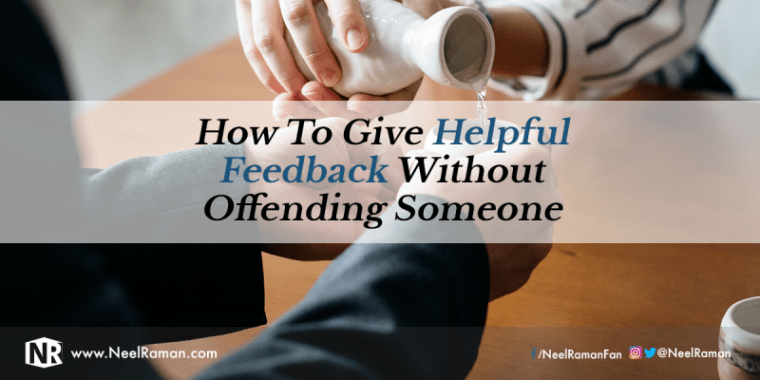Ways to give feedback without offending