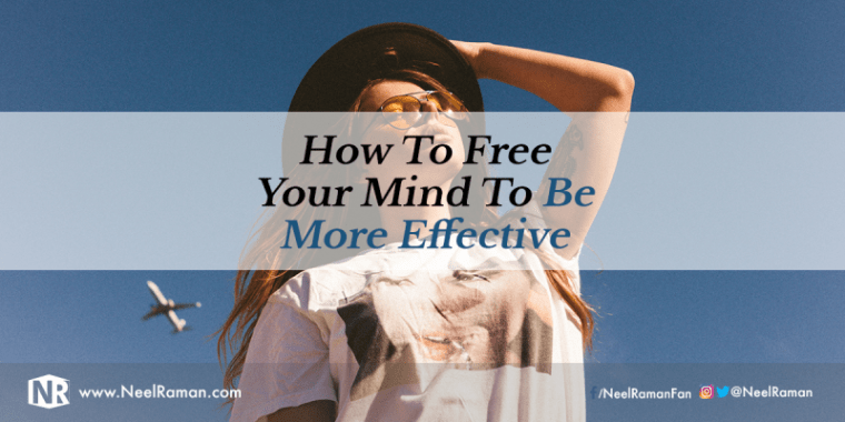 How to free your mind of negativity