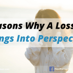 5 Reasons Why A Loss Puts Things Into Perspective