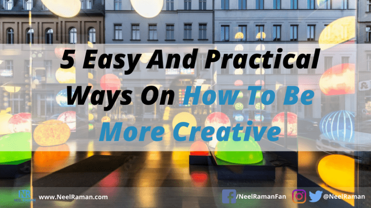 ways to become more creative