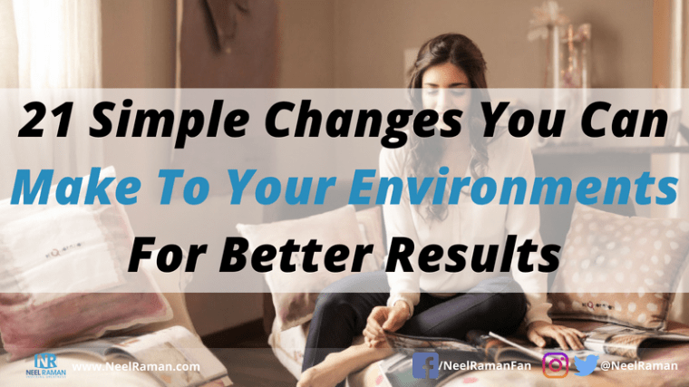 how to design your perfect environment