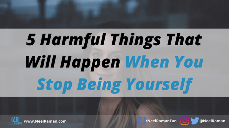 the risks of not being yourself