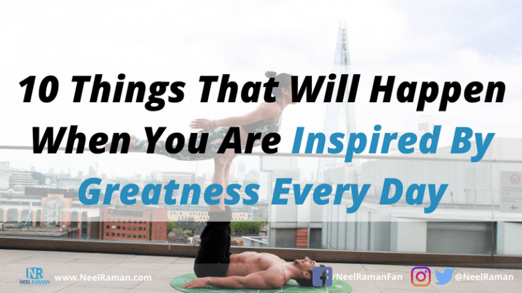 ways to live your greatness now