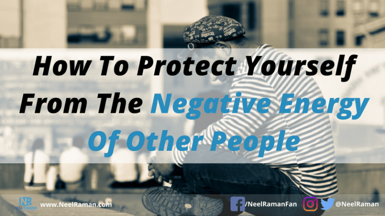 ways to protect yourself from negative people