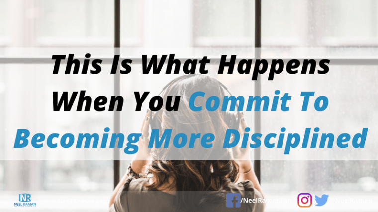 how to be more disciplined