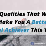 5 Qualities That Will Make You A Better Goal Achiever This Year