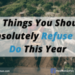 10 Things You Should Absolutely Refuse to Do This Year