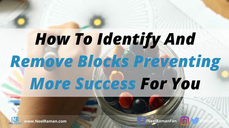 Ways to identify blocks to success