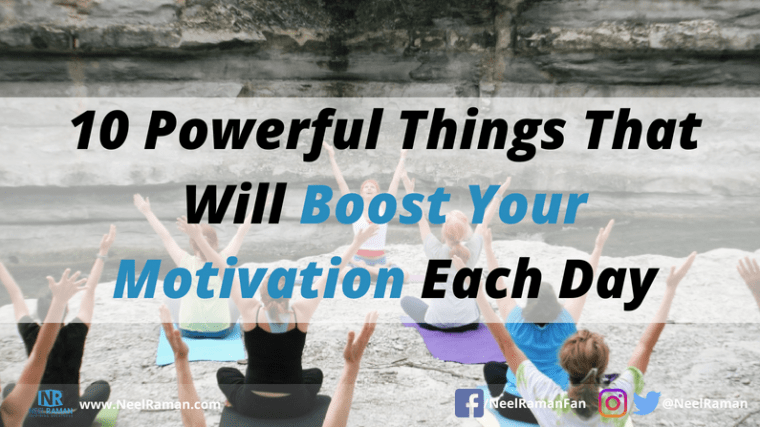 Ways to boost motivation