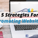 5 Strategies For Promoting Websites