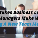 5 Mistakes Business Leaders or Managers Make When Hiring A New Team Member