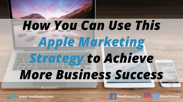 how to learn from Apple's marketing strategy