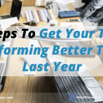 5 Steps To Get Your Team Performing Better Than Last Year