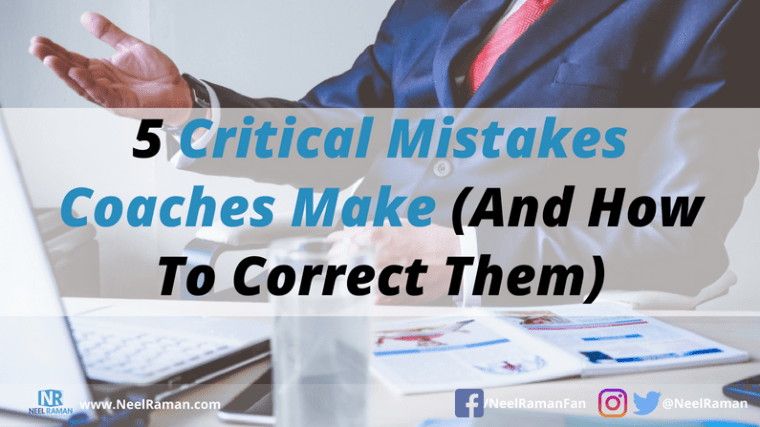 mistakes to avoid as a coach