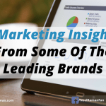 5 Marketing Insights From Some Of The Leading Brands