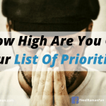 How High Are You on Your List of Priorities?
