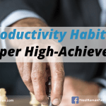 5 Productivity Habits of Super High-Achievers