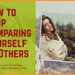 How to Stop Comparing Yourself to Others