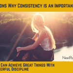 5 Reasons Why Consistency is an Important Habit