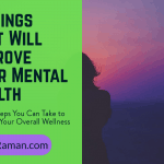 5 Things That Will Improve Your Mental Health
