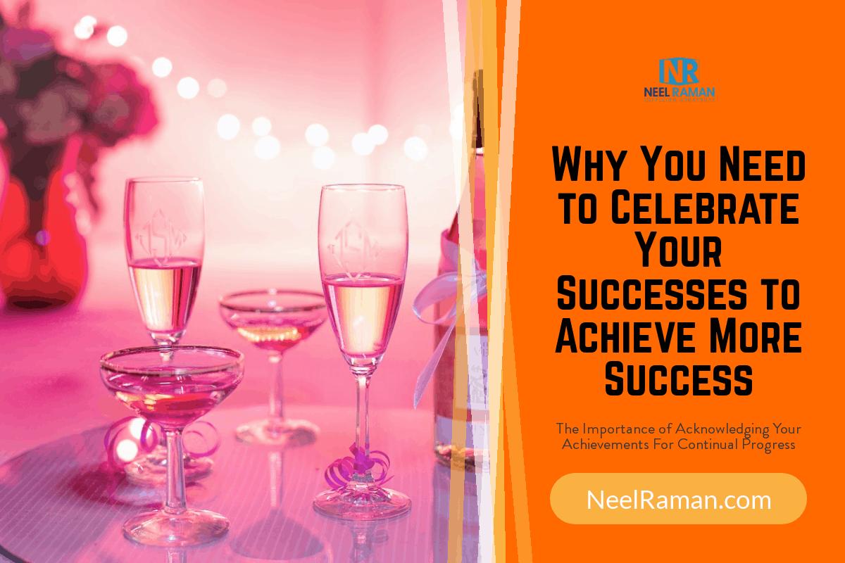 celebrate your successes