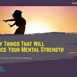 5 Easy Things That Will Advance Your Mental Strength