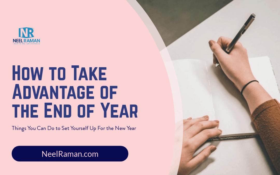 How to Take Advantage of the End of Year