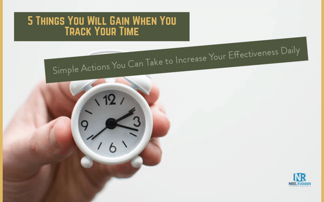 5 Things You Will Gain When You Track Your Time