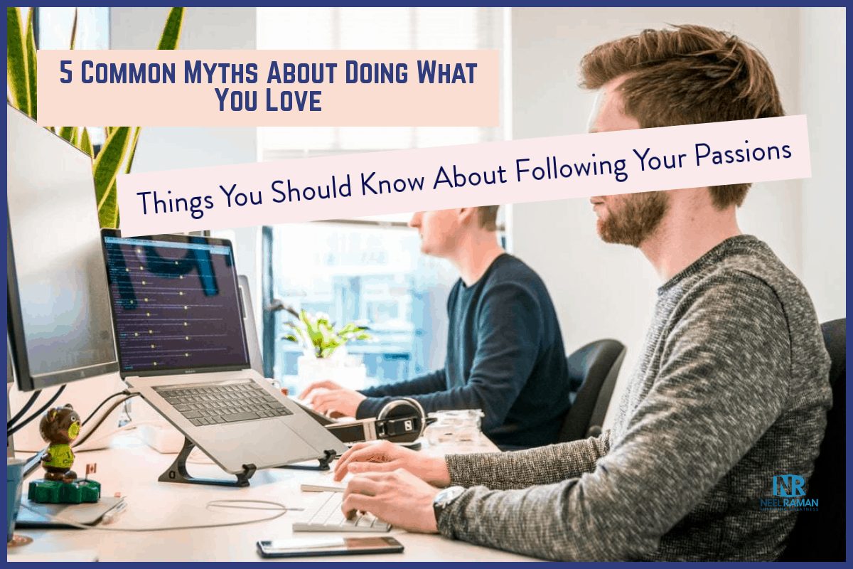 myths about doing what you love